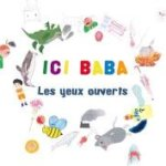 ICI BABA-Les yeux ouverts