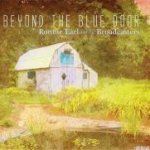 RONNIE EARL & THE BROADCASTERS-Beyond the blue door