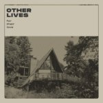 OTHER LIVES fort their love