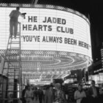 THE JADED HEARTS CLUB You've always been here