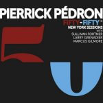 Fifty-fifty New York sessions Pierrick PEDRON