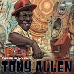 There is no end Tony ALLEN